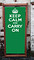 Keep Calm and Carry On Green Deckchair